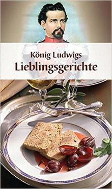 Duits Kookboek König Ludwigs Lieblingsgerichte