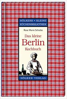 Kookboek Berlijn Kleine Berlin Kockbuch