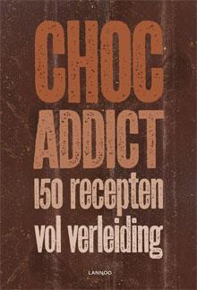 Chocolade Kookboek Choc Addict