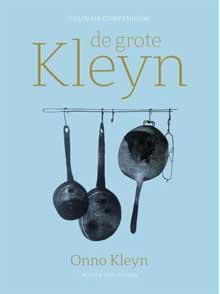 Onno Kleyn - De Grote Kleyn Kookboek