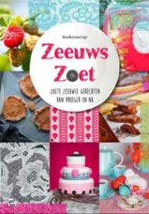 Kookboek Zeeuws Zoet - Recepten van Zoete Gerechten uit Zeeland