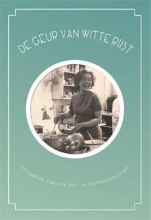 Go Tan Indisch Kookboek De geur van witte rijst