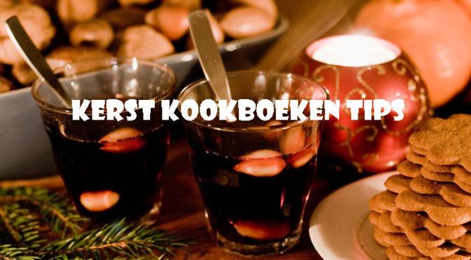 Kerst Kookboeken Tips Nieuwe Kerstkookboeken