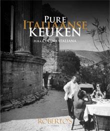 Kookboek Roberto Payer Pure Italiaanse Keuken