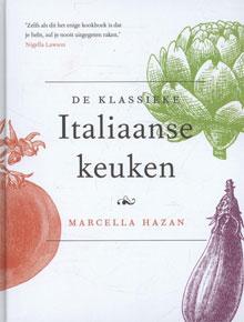 Marcella Hazan De klassieke Italiaanse keuken