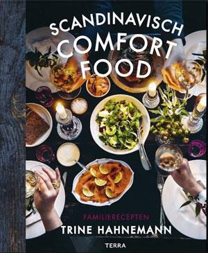 Scandinavisch Comfort Food Kookboek Trine Hahnemann