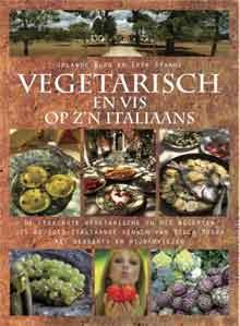 Vegetarisch Kookboek Vegetarisch en vis op z'n Italiaans