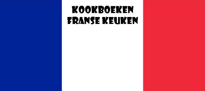 Kookboeken Franse Keuken Recensie Tips
