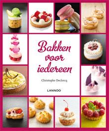 Nieuwe kookboeken 2017 Christophe Declercq Bakken voor iedereen