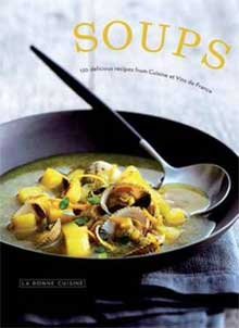 Soups Kookboek Cuisine et Vins de France
