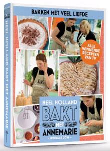 Heel Holland Bakt met Annemarie Bakboek Annemarie Pronk