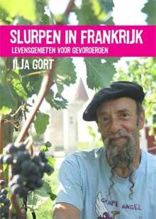 Ilja Gort -Slurpen in Frankrijk