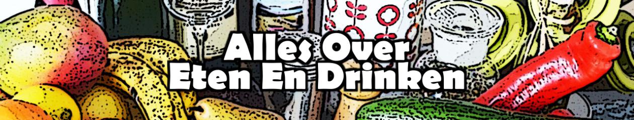 Alles over Eten en Drinken