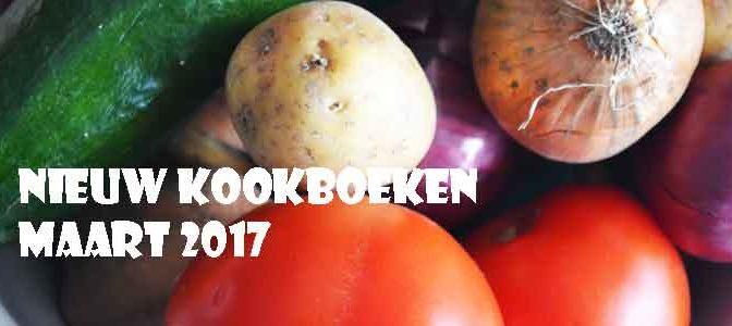Nieuwe Kookboeken Maart 2017 Recensie Tips