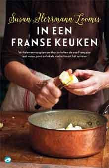 Susan Herrmann Loomis In een Franse keuken Frans Kookboek