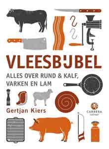 Vleesbijbel Kookboek Vlees Gertjan Kiers Kookbijbel