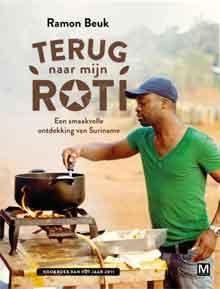 Ramon Beuk Terug naar mijn roti Surinaams kookboek