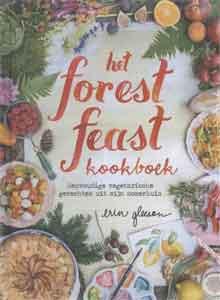 Erin Gleeson Het Forest Feast Kookboek Recensie