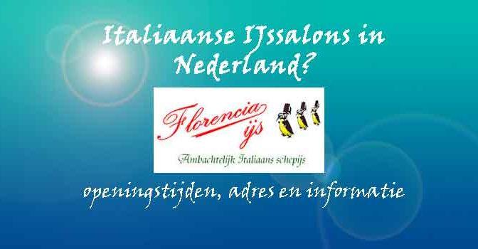 Florencia IJs Openingstijden Adres IJssalon in Den Haag