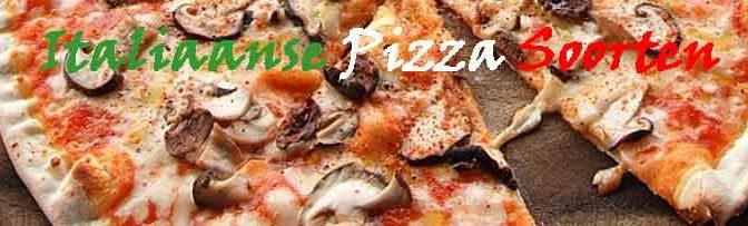 Italiaanse Pizza Soorten Echte Pizza uit Italië
