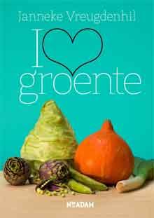 Janneke Vreugdenhil I Love Groente Recensie Groente Kookboek