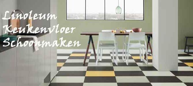 Linoleum Keukenvloer Schoonmaken