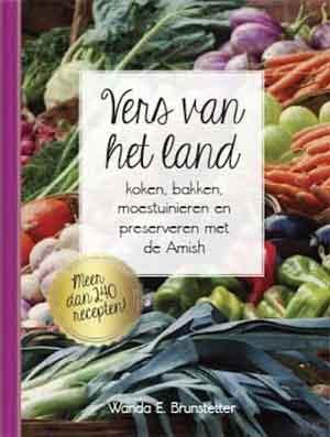 Amish Kookboek Wanda E. Brunstetter Vers van het land Recensie