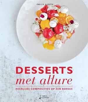 Émilie Guelpa Desserts met allure Recensie Dessertkookboek