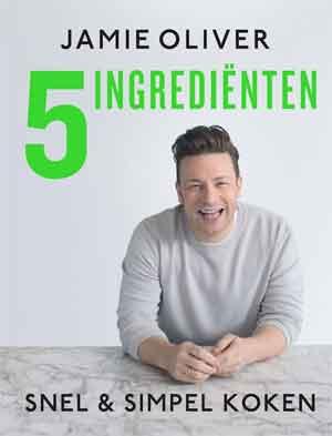 Jamie Oliver 5 Ingredienten Kookboek Snel en Simpel Koken