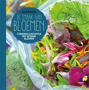 Julia Voskuil De smaak van Bloemen Recensie Bloemen Kookboek