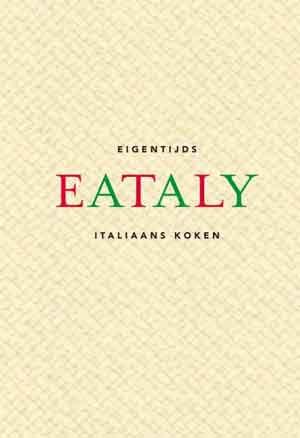 Eataly Italiaanse Kookboek De Zilveren Lepel Recensie