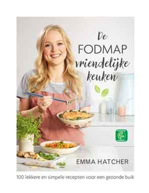 Emma Hatcher De FODMAP-vriendelijke Keuken Kookboek