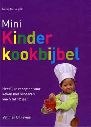 Mini Kinderkookbijbel Kinderkookboek 5 tot 12 jaar