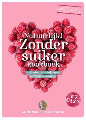 Natuurlijk Zonder Suiker Kookboek Anne Marie Reuzenaar