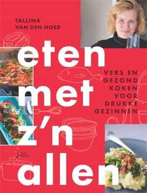 Kookboek Tallina van den Hoed Eten met z'n allen