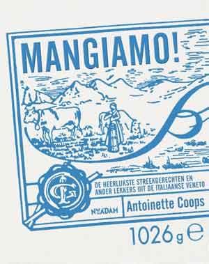 Mangiamo Kookboek Italiaanse Streekgerechten uit Veneto