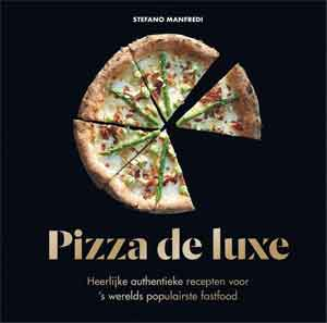 Pizza de Luxe Pizza Kookboek