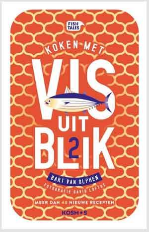 Vis uit Blik 2 Kookboek Bart van Olphen
