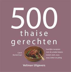 500 Thaise Gerechten Thais Kookboek