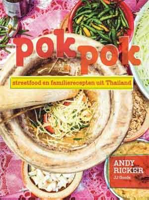 Pok Pok Kookboek Streetfood en familierecepten uit Thailand