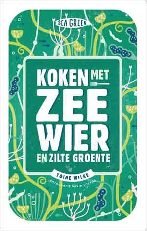 Koken met Zeewier en Zilte Groente Kookboek