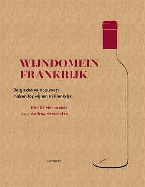 Dirk De Mesmaeker Wijndomein Frankrijk
