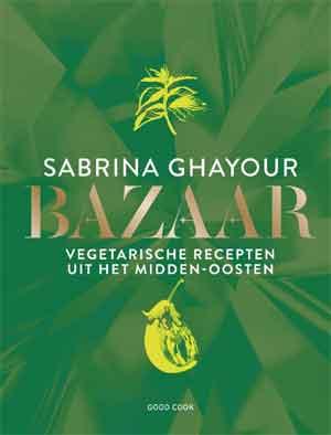 Sabrina Ghayour Bazar vegetarische Midden-Oosten kookboek