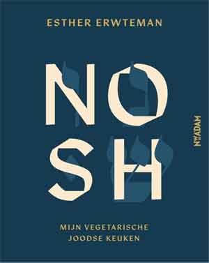 Esther Erwteman NOSH Recensie Joods Vegetarisch Kookboek