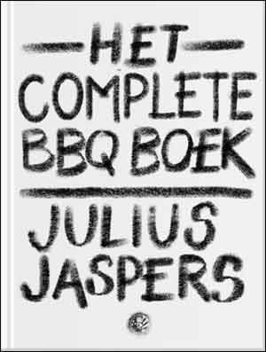 Julius Jaspers Het complete BBQ Boek Barbecue Kookboek Informatie