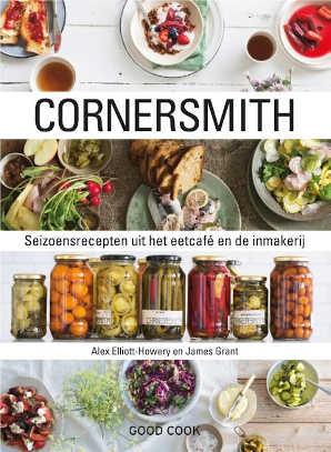 Alex Elliott-Howery en James Grant Cornersmith Kookboek