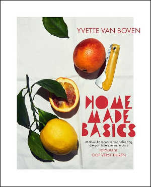 Yvette van Boven Home Made Basics Recensie